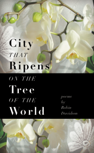 City That Ripens On The Tree Of The World